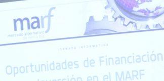 El MARF facilita la financiación a las empresa
